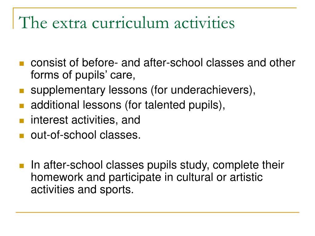 The extra curriculum activities