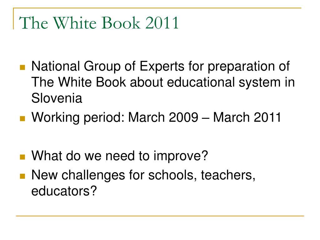 The White Book 2011