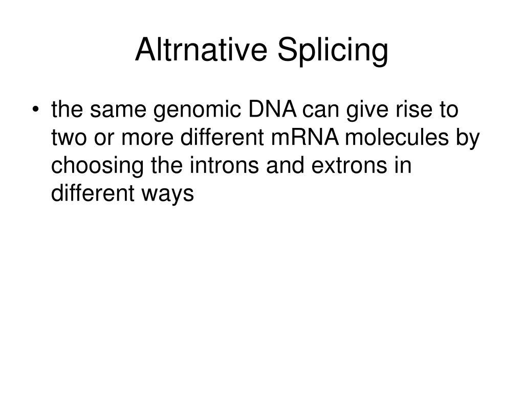 Altrnative Splicing