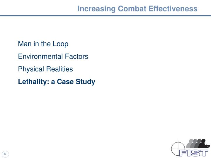 Increasing Combat Effectiveness
