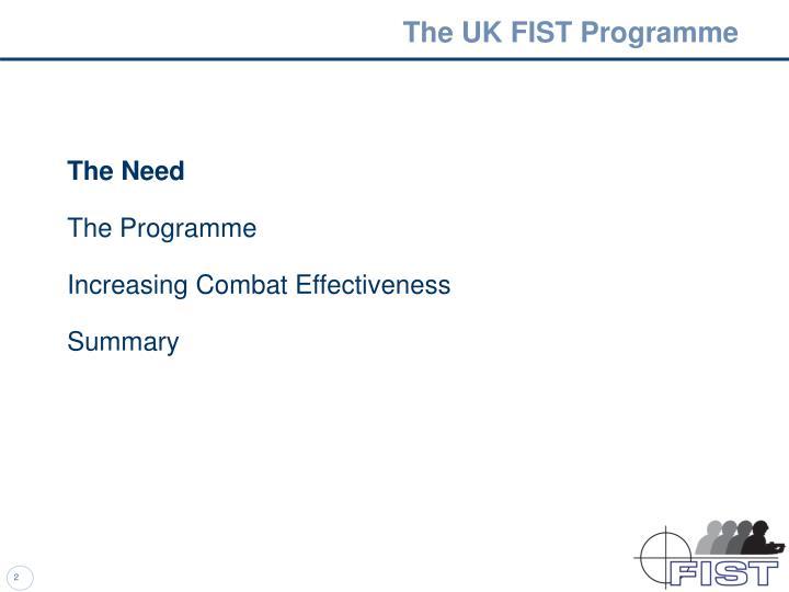 The UK FIST Programme