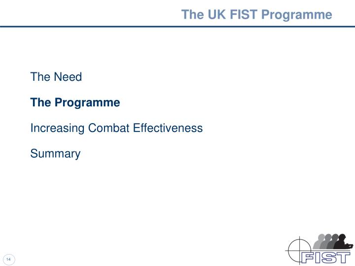 The UK FIST Programme