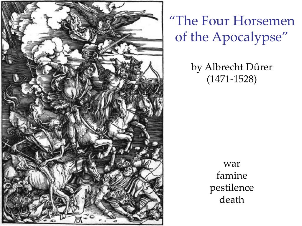 """The Four Horsemen"