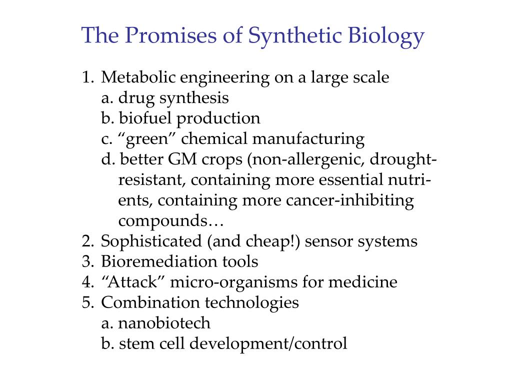 The Promises of Synthetic Biology