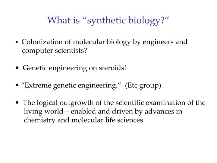 What is synthetic biology