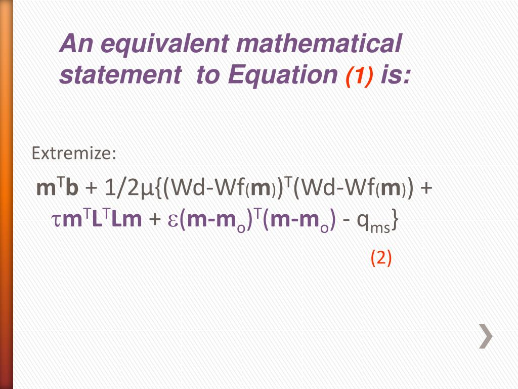 An equivalent mathematical statement  to Equation