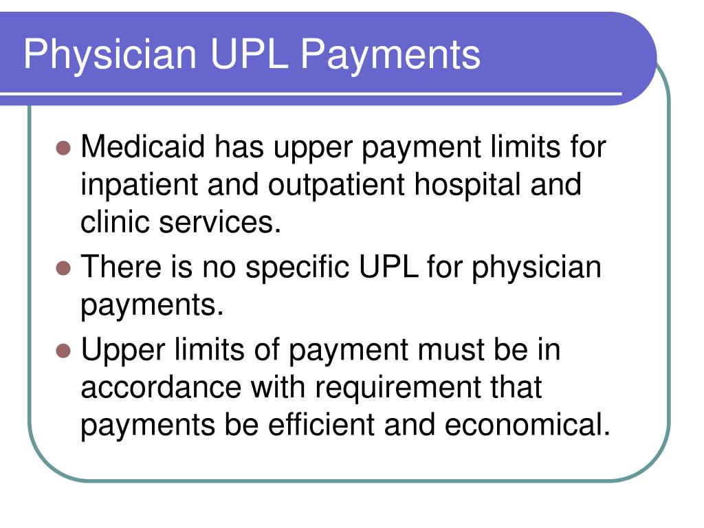 Physician UPL Payments