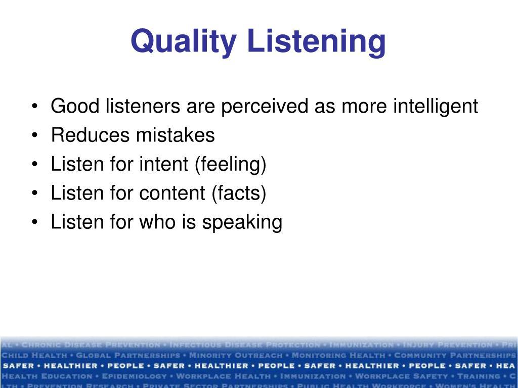 Quality Listening