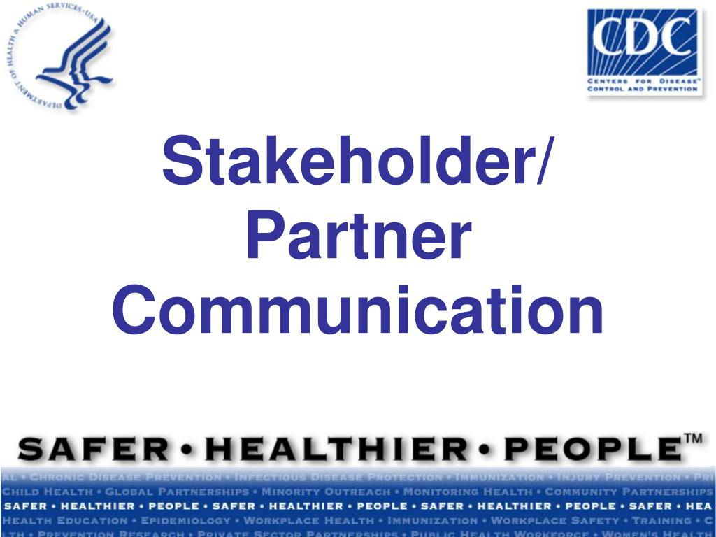 Stakeholder/ Partner Communication