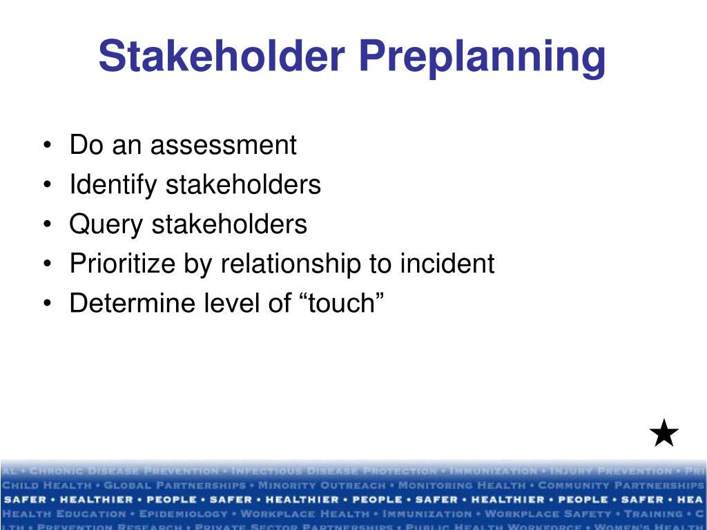 Stakeholder Preplanning
