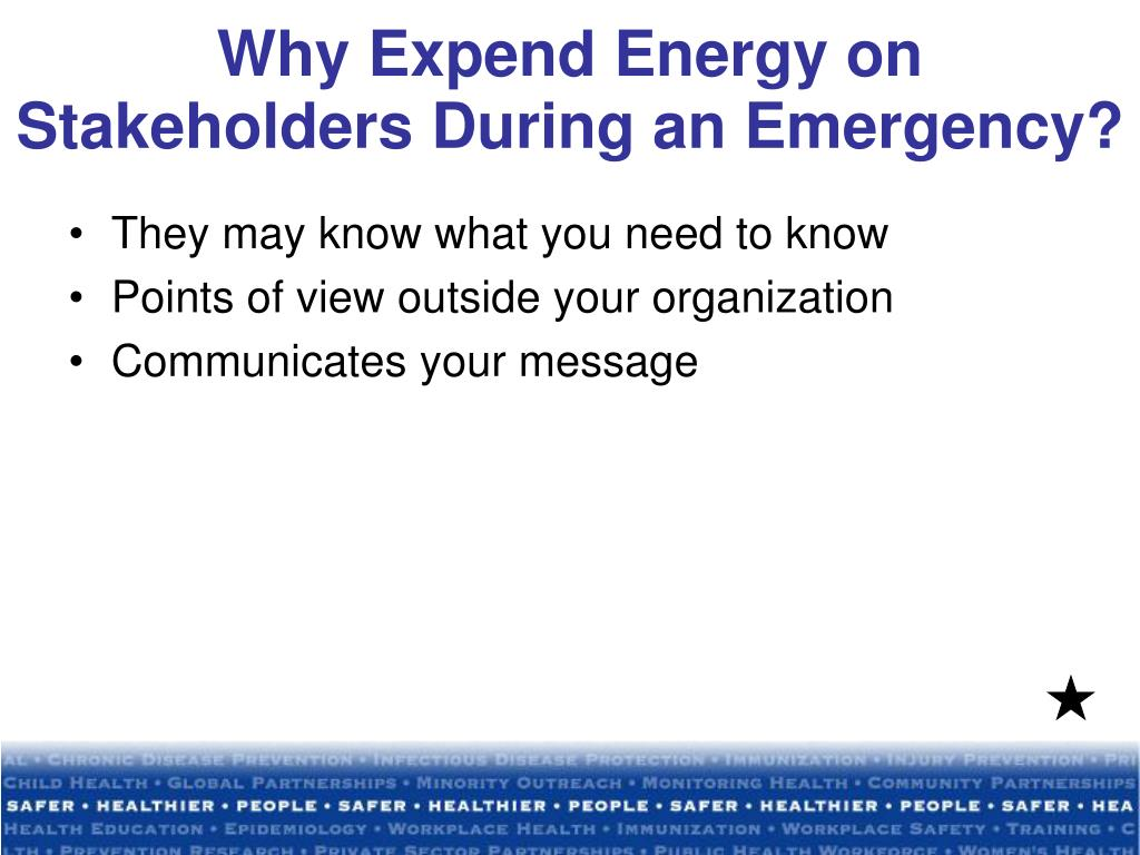 Why Expend Energy on Stakeholders During an Emergency?