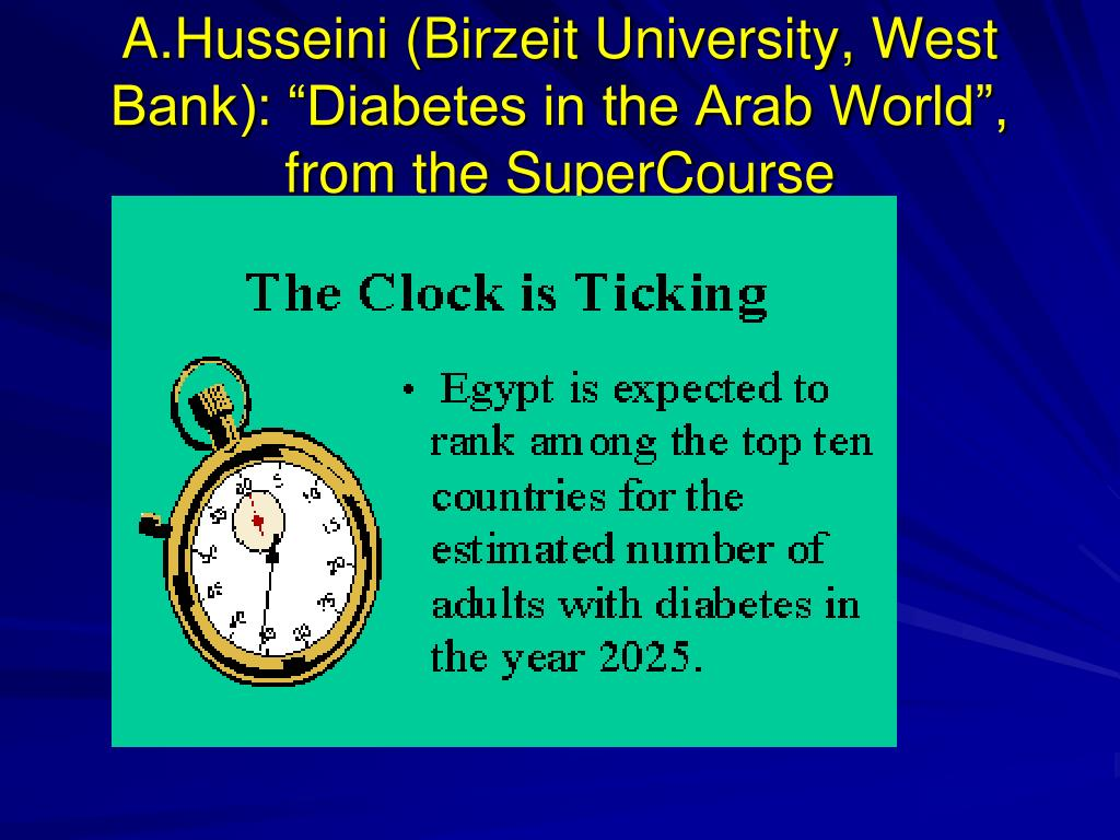 """A.Husseini (Birzeit University, West Bank): """"Diabetes in the Arab World"""", from the SuperCourse"""
