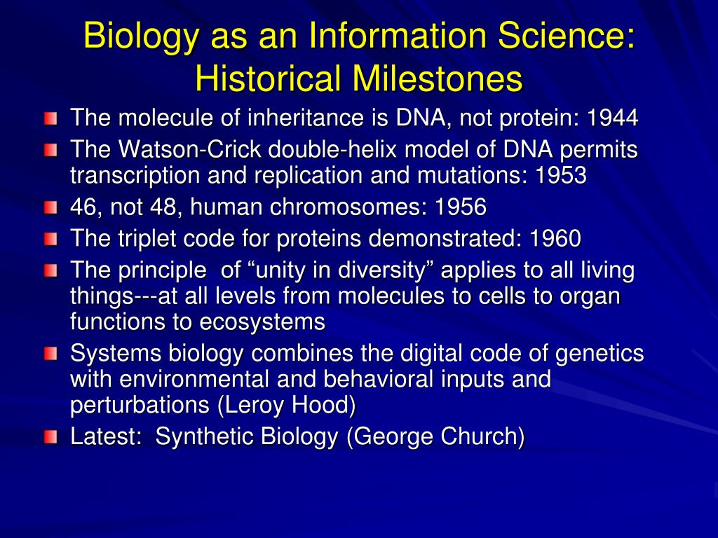 Biology as an Information Science: Historical Milestones