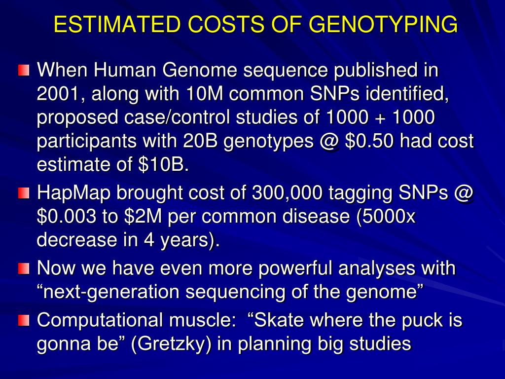 ESTIMATED COSTS OF GENOTYPING