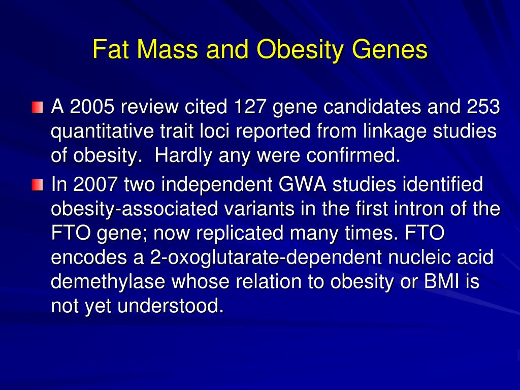 Fat Mass and Obesity Genes