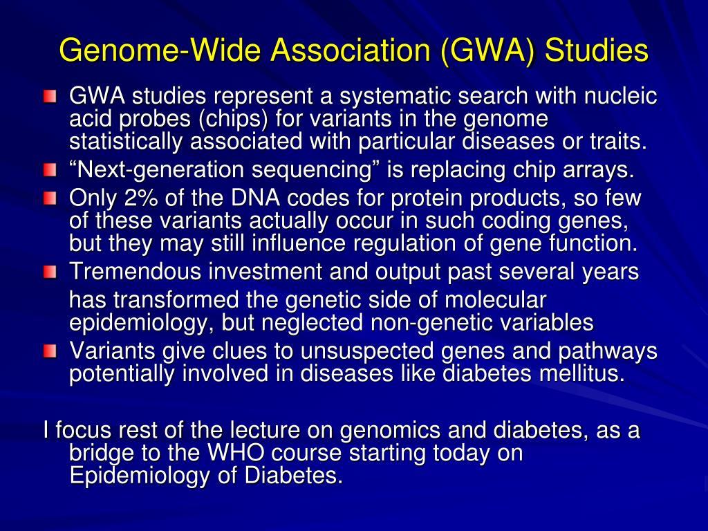Genome-Wide Association (GWA) Studies