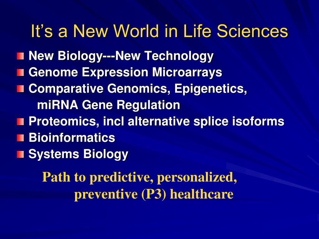 It's a New World in Life Sciences