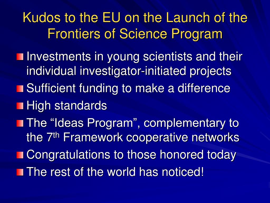 Kudos to the EU on the Launch of the Frontiers of Science Program