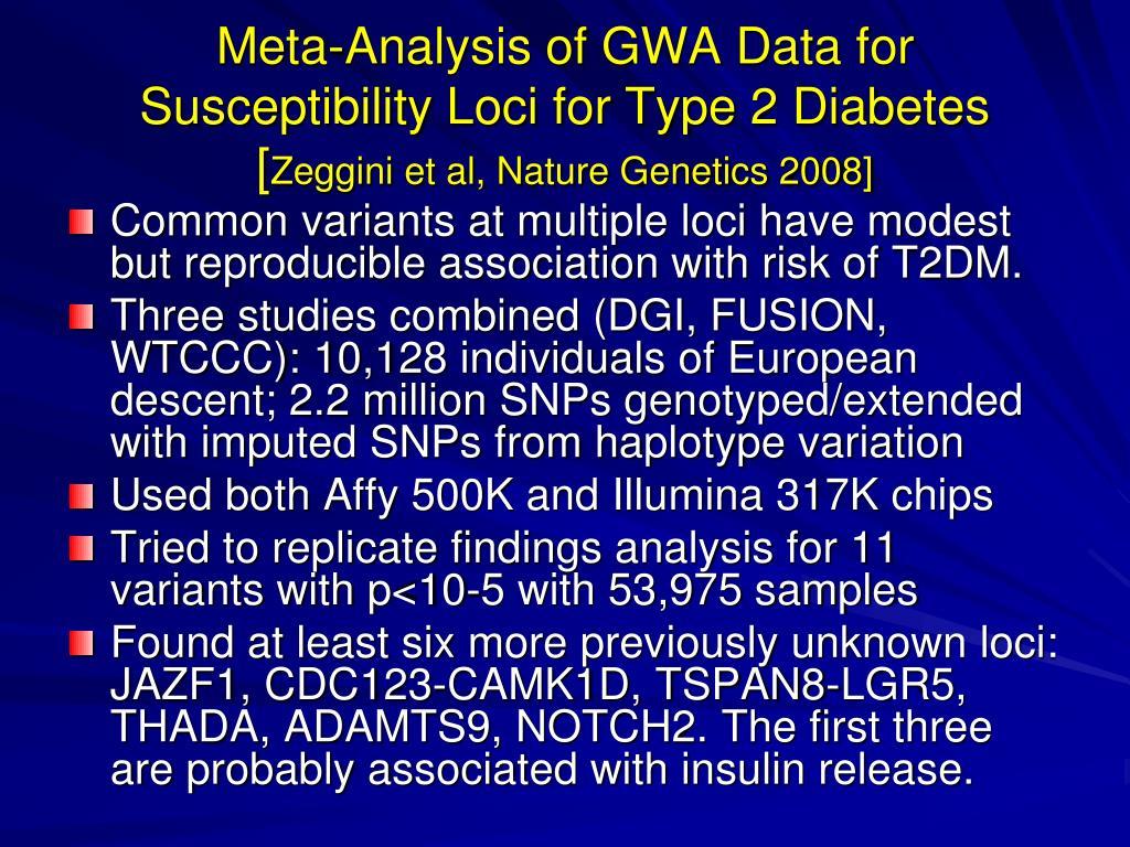 Meta-Analysis of GWA Data for Susceptibility Loci for Type 2 Diabetes