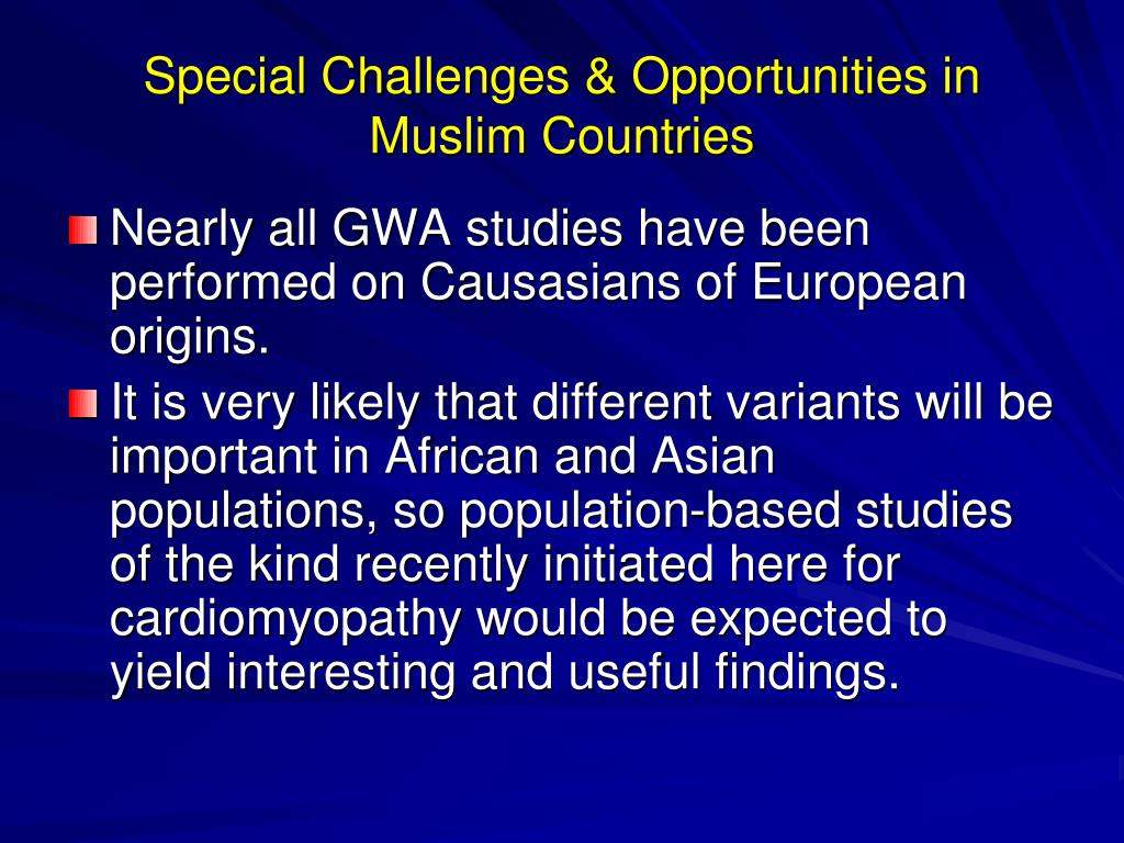 Special Challenges & Opportunities in Muslim Countries