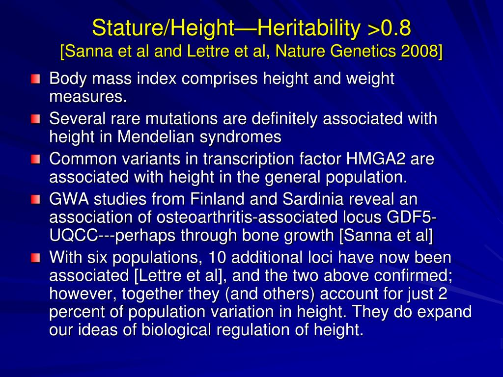 Stature/Height—Heritability >0.8