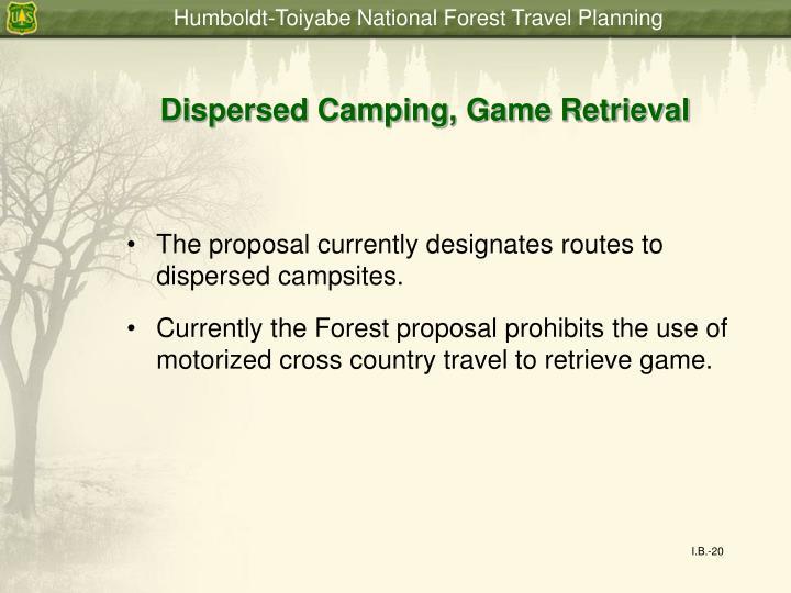Dispersed Camping, Game Retrieval