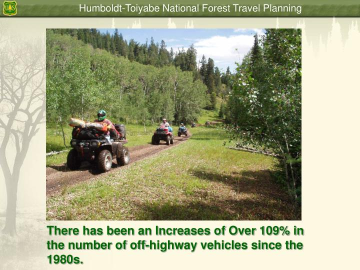 There has been an Increases of Over 109% in the number of off-highway vehicles since the 1980s.