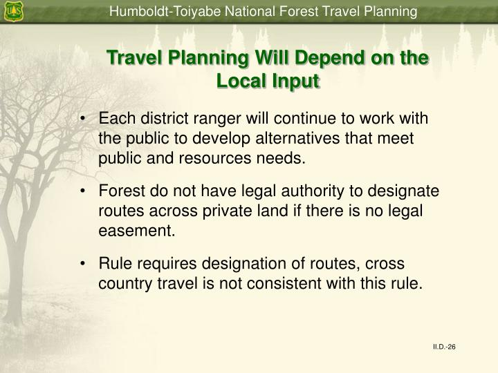 Travel Planning Will Depend on the Local Input