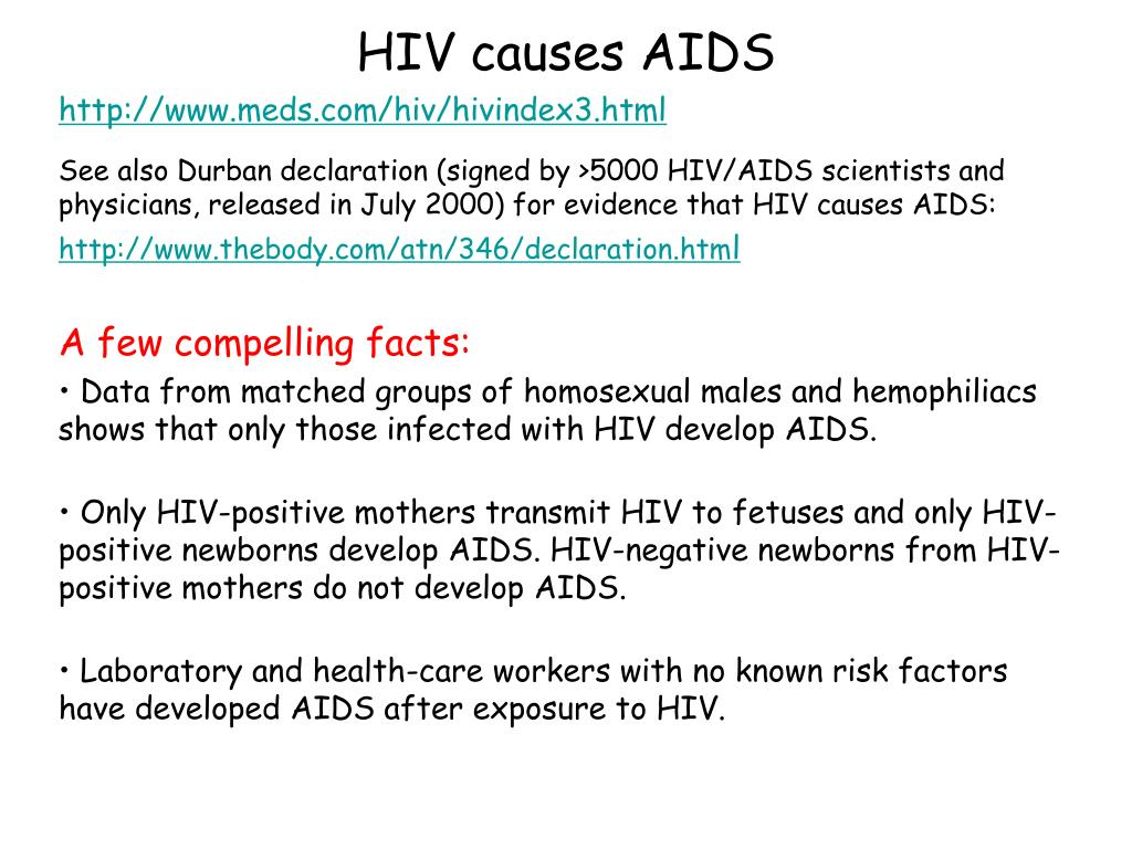 HIV causes AIDS