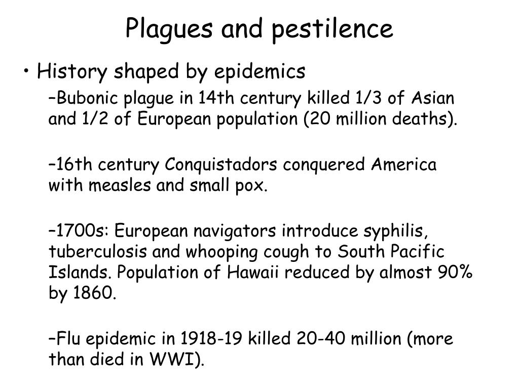 Plagues and pestilence