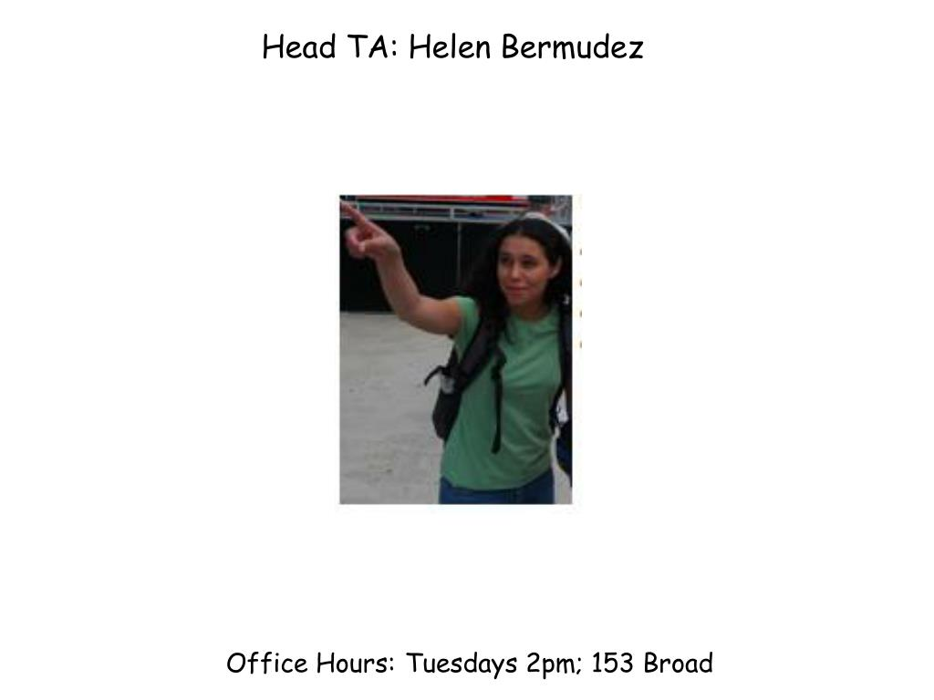 Head TA: Helen Bermudez