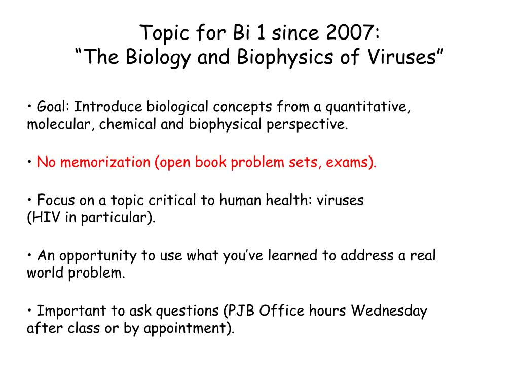 Topic for Bi 1 since 2007: