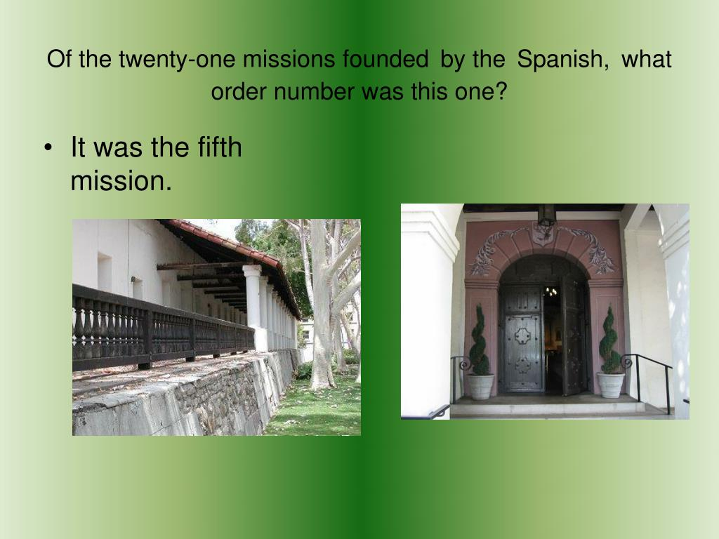 Of the twenty-one missions founded