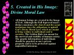 5 created in his image divine moral law