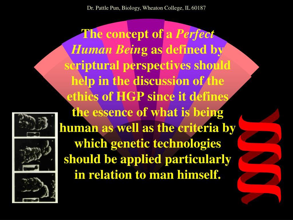 Dr. Pattle Pun, Biology, Wheaton College, IL 60187
