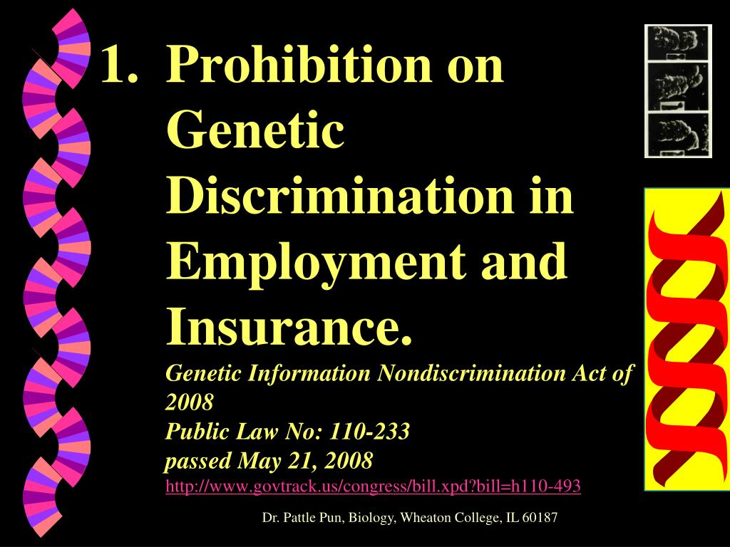 Prohibition on Genetic Discrimination in Employment and Insurance.