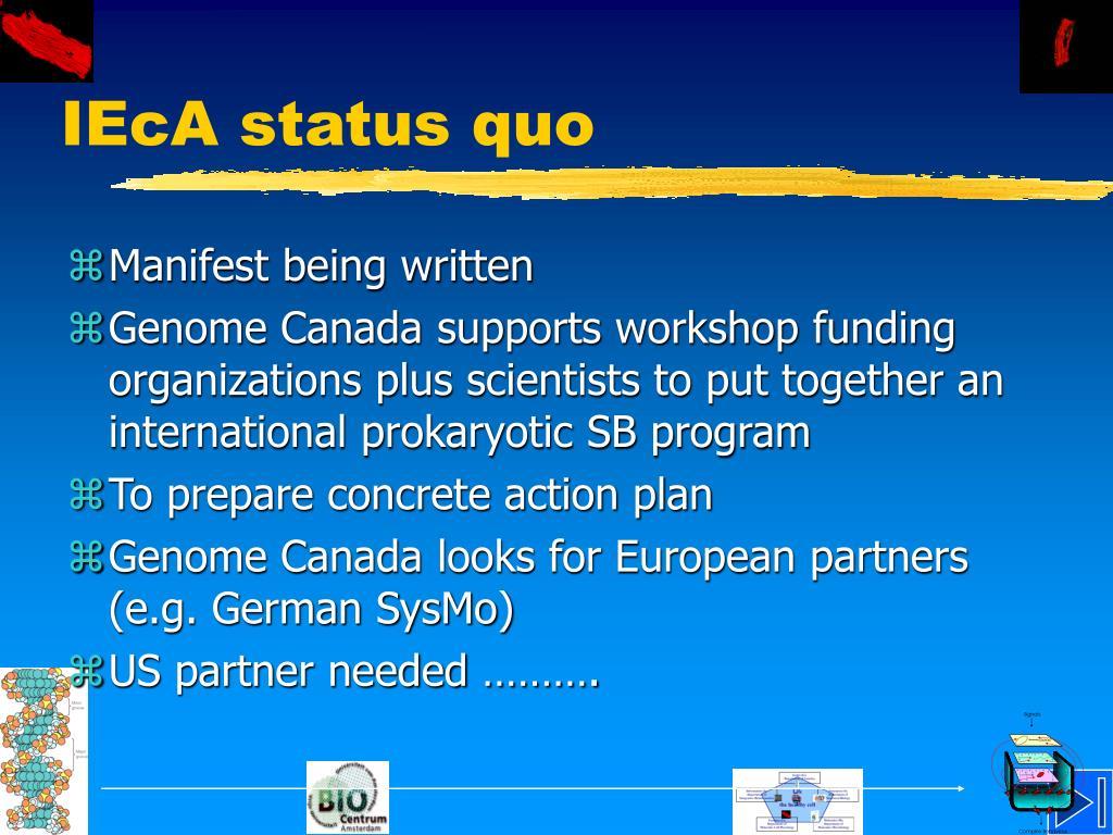 IEcA status quo