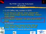 the wtec visit to the netherlands the program38