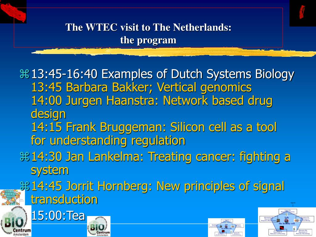 The WTEC visit to The Netherlands:
