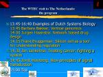 the wtec visit to the netherlands the program40