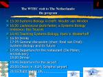 the wtec visit to the netherlands the program41