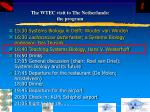 the wtec visit to the netherlands the program49