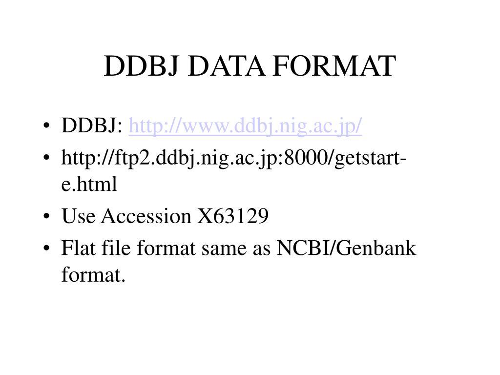 DDBJ DATA FORMAT
