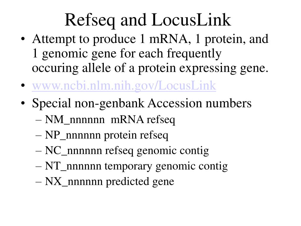 Refseq and LocusLink