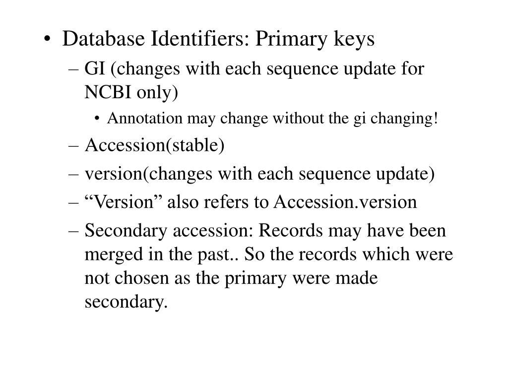Database Identifiers: Primary keys