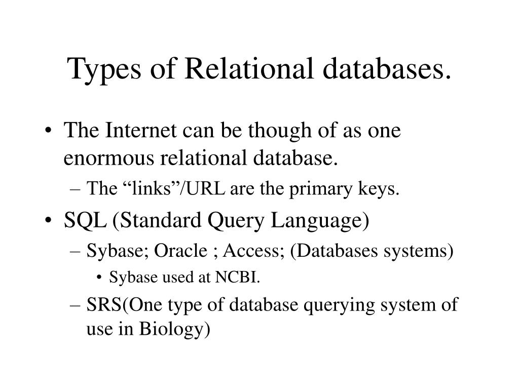Types of Relational databases.
