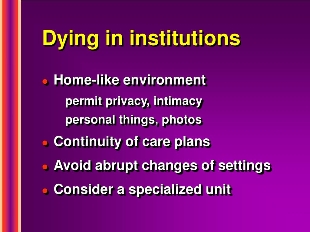 Dying in institutions