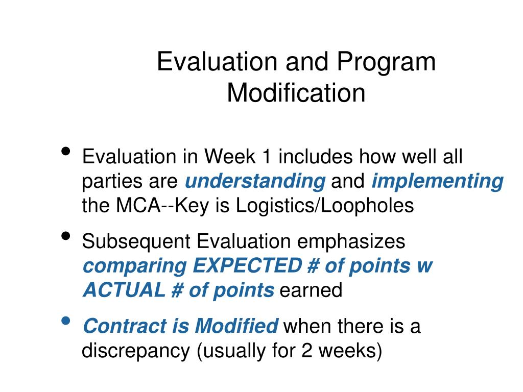 Evaluation and Program Modification