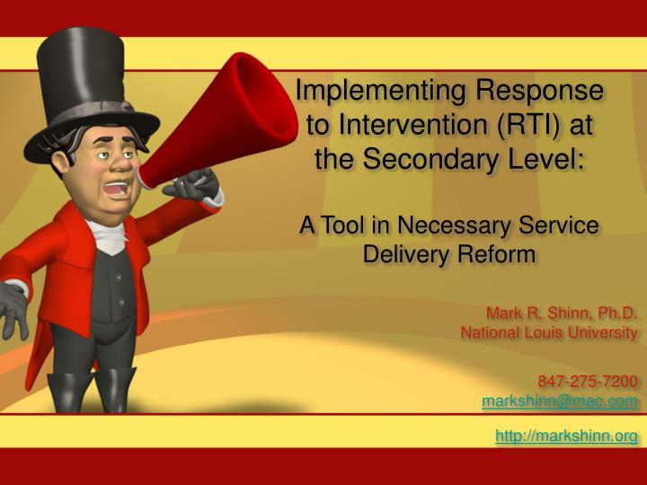 Implementing Response to Intervention (RTI) at the Secondary Level: