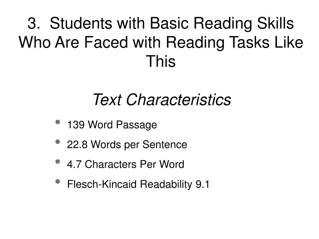 3.  Students with Basic Reading Skills Who Are Faced with Reading Tasks Like This